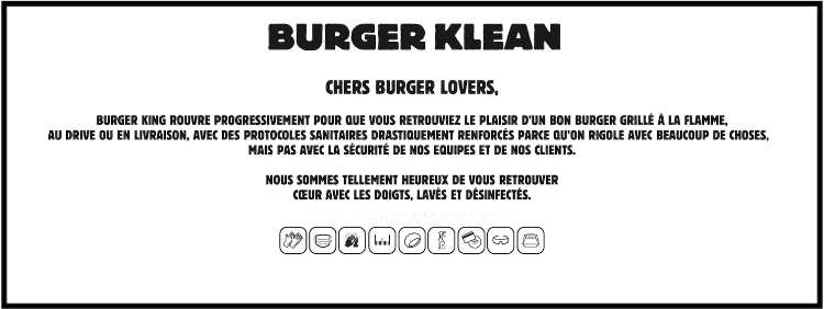 Burger King communication-restaurants-drive-livraison-burgers-réseaux sociaux-Instagram-Facebook-Twitter-confinement-covid-19-communication-promotion-mesures-street marketing-réouverture-burger clean