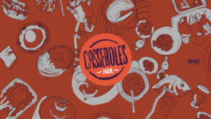 "Les podcasts food ""Casseroles"""
