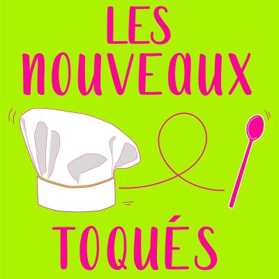 Podcasts food-foodcasts-radio-emission-culinaire-gastronomie-restaurant-NouveauxToqués